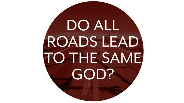 Do All Religions Leads Us To God & Share The Same Truth?